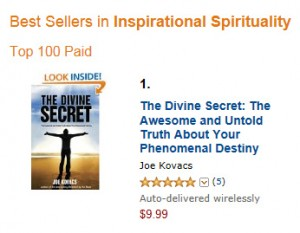 """The Divine Secret"" by Joe Kovacs ranks No. 1 on Amazon.com on its first official day of release."