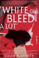 white_girl_bleed_a_lot
