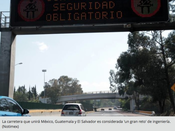 "Caption for Mexican news agency Notimex photo reads: ""The highway that unites Mexico, Guatemala and El Salvador is considered a 'grand feat' of engineering"""