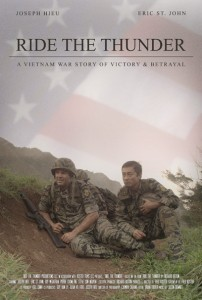 """Ride the Thunder: A Vietnam War Story of Victory & Betrayal"""