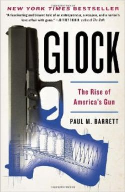 Glock the Rise of America's Gun