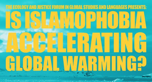 Islamophobia and global warming 5-15-16 poster