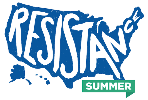Democrats are using the Resistance Summer theme