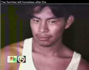 One of 13 illegal aliens displaced by a fire in West Palm Beach, Florida. WPTV-TV made an on-air plea Dec. 1, 2006, to help the group, without identifying them as illegal aliens
