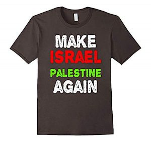 make-israel-palestine-again-shirt
