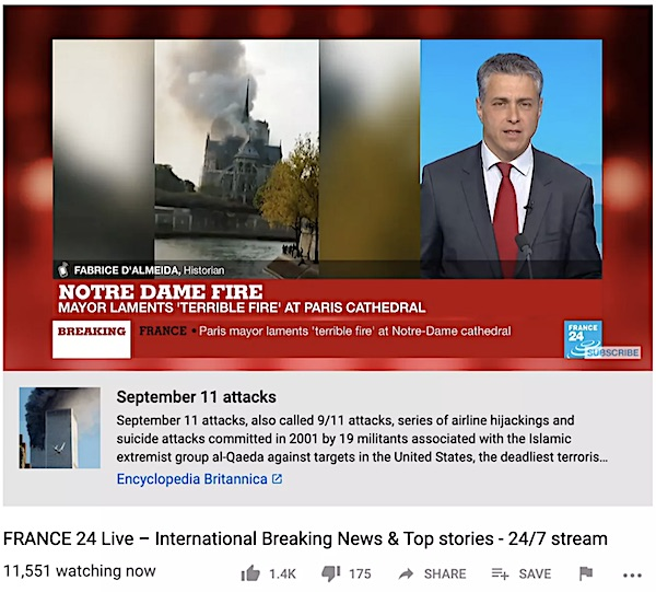 A YouTube algorithm placed an explanation of the 9/11 attacks beneath broadcasts of the Notre Dame fire (Screenshot)""